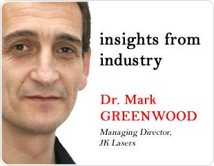 Custom Solutions for Industrial Laser Processing: An Interview with Dr Mark Greenwood